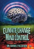 Climate Change or Mind Control