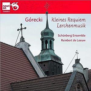 Gorecki; Kleines Requiem/Lerchenmusik