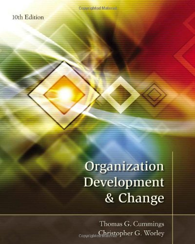 Get Free Download Organization Development And Change By Thomas G Cummings Christopher G Worley Pdf Online Carbry Kunotre