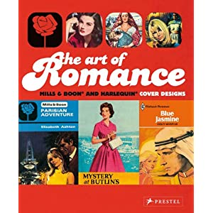 The Art of Romance: Harlequin Mills & Boon Cover Designs