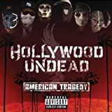 Hollywood Undead American Tragedy [Deluxe Edition]