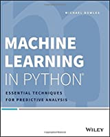 Machine Learning in Python: Essential Techniques for Predictive Analysis Front Cover