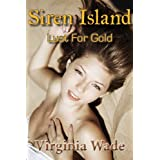 Siren Island: Lust For Gold (An Erotic Adventure Series)by Virginia Wade