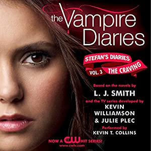 The Vampire Diaries: Stefan's Diaries #3: The Craving Audiobook