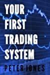 Your First Trading System (English Ed...