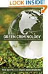 Green Criminology: An Introduction to...