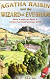 M C Beaton Agatha Raisin and the Wizard of Evesham
