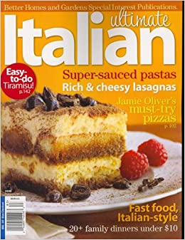 Better Homes And Gardens Special Interest Publications Ultimate Italian Special 2008 Issue