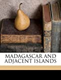 img - for MADAGASCAR AND ADJACENT ISLANDS book / textbook / text book