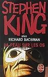 La Peau sur les os par King