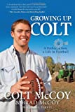 Growing Up Colt: A Father, a Son, a Life in Football