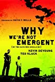 img - for Why We're Not Emergent: By Two Guys Who Should Be (Faith and Freedom) book / textbook / text book