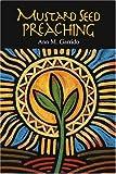 Mustard Seed Preaching