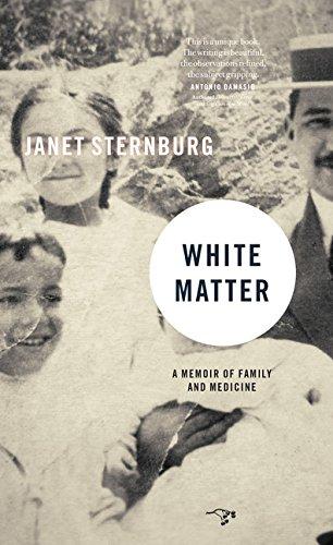White Matter: A Memoir of Family and Medicine