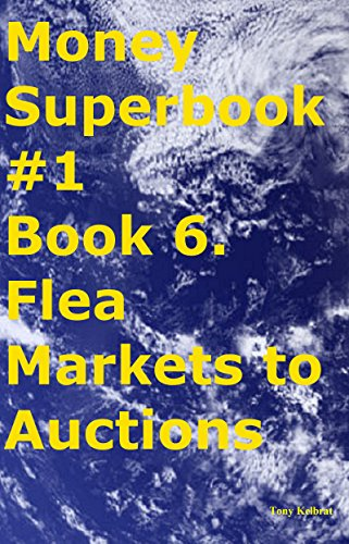 Money Superbook #1 Book 6. Flea Markets to Auctions (Ebay Appliances compare prices)