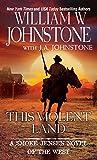 img - for This Violent Land (A Smoke Jensen Novel) book / textbook / text book