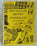 img - for New Zealand Air Post Cinderellas with Valuations book / textbook / text book