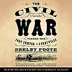 The Civil War: A Narrative, Volume I, Fort Sumter to Perryville Hörbuch von Shelby Foote, Ken Burns - introduction Gesprochen von: Grover Gardner