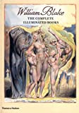 William Blake: The Complete Illuminated Books (0500510148) by Bindman, David