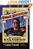 Sweet Demotion: How An Almost Famous Rock Journalist Lost Everything And Found Himself (Almost)