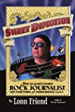 Sweet Demotion: How An Almost Famous Rock Journalist Lost Everything And Found Himself (Almost) (1456748416) by Friend, Lonn
