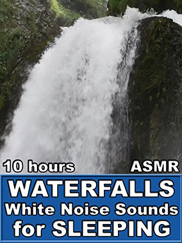Waterfalls White Noise Sounds for Sleep 10 Hours ASMR