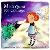 Childrens eBook: Mias Quest for Courage (Journeys of the Heart Childrens eBooks Collection, Rhyming Picture Books for ages 4-8)