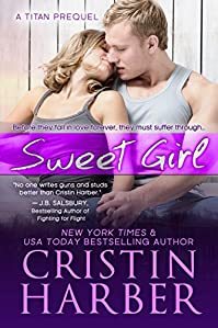 (FREE on 9/10) Sweet Girl by Cristin Harber - http://eBooksHabit.com