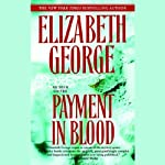 Payment in Blood (       ABRIDGED) by Elizabeth George Narrated by Derek Jacobi