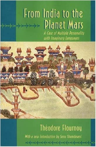 From India to the Planet Mars written by Theodore Flournoy