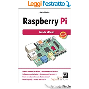 Raspberry Pi - Guida all'uso (Digital LifeStyle Pro)