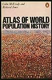 Atlas of World Population History (Hist Atlas) (0140510761) by McEvedy, Colin