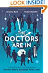 The Doctors Are In: The Essential and...