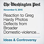 Reaction to Greg Hardy Photos Deflects from Broader Domestic-violence Issues | Editorial Board