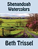 img - for Shenandoah Watercolors book / textbook / text book