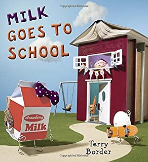 Book Cover: Milk Goes to School