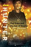 Hunter: An YA Science Fiction Action Adventure (Guy Erma and the Son of Empire Book 2)