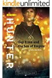 Hunter: A SciFi Epic Adventure (Guy Erma and the Son of Empire Book 2)