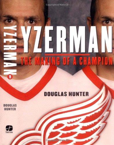 yzerman-the-making-of-a-champion