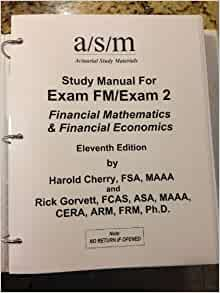 asm study manual for exam fm 12th edition