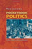 Pocketbook Politics: Economic Citizenship in Twentieth-Century America (Politics and Society in Twentieth Century America) (0691130418) by Jacobs, Meg