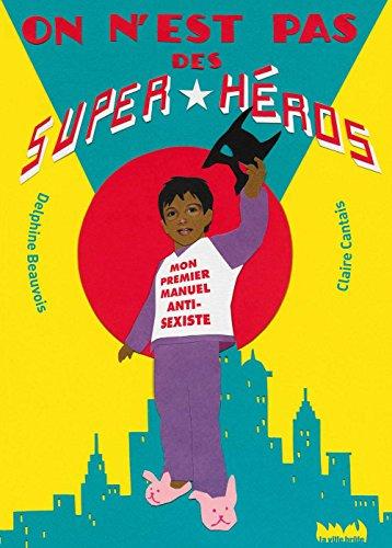 On n'est pas des super-héros