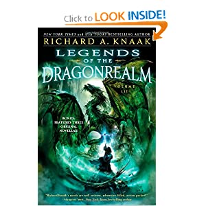 Legends of the Dragonrealm, Vol. III Richard A. Knaak