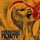 Frantic 2tr by Metallica