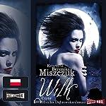 Wilk | Katarzyna Berenika Miszczuk