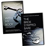 Nikki Gemmell collection 2 Books set. (With my body & the bride stripped bare)