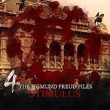 Stimulus (The Sigmund Freud Files 4) (       UNABRIDGED) by Heiko Martens Narrated by David Rintoul, Carl Prekopp, Emma Tate, Nicolette McKenzie, Jess Robinson, Ashley Margolis