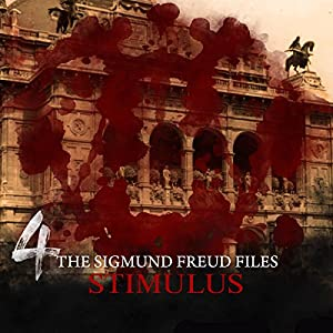 Stimulus (The Sigmund Freud Files 4) Performance