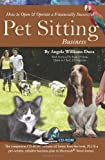 How To Open & Operate a Financially Successful Pet Sitting Business: With Companion CD-ROM  (How to Open and Operate a Financially Successful...)