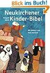 Neukirchener Kinder-Bibel: Mit neuen...
